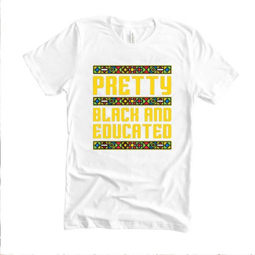 Pretty Black And Educated shirt 5