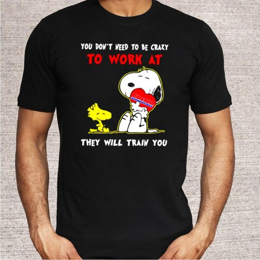 Snoopy and Woodstock Costco you don't need to be crazy to work at shirt 5
