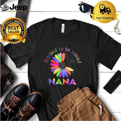 Blessed To Be Called Nana shirt