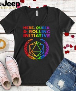 Here Queer Rolling Initiative Dice LGBT Shirt