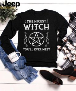 The nicest witch youll ever meet shirt