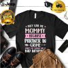 Womens They Call Me Mommy Because Partner In Crime Mothers Day T Shirt 3