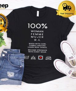 100 woman femme mujer wash with care tumble shirt