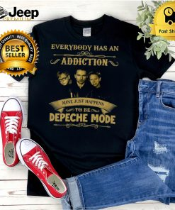 Everybody Has An Addiction Mine Just Happens To Be Depeche Mode T hoodie, tank top, sweater