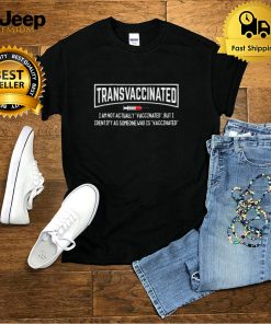 I Identify As Someone Who Is Vaccinated Tee Shirt
