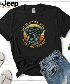 Life is better with a giant schnauzer vintage T shirt