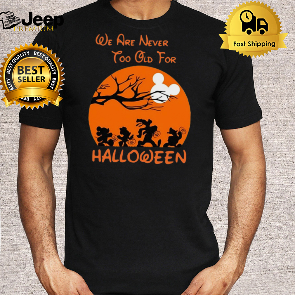 Mickey Mouse We Are Never Too Old For Moon Halloween T shirt