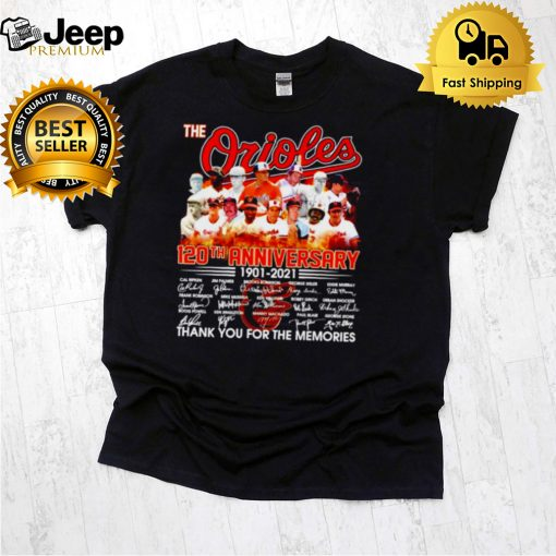 The Orioles 120th anniversary 1901 2021 signatures shirt