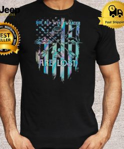 not All Who Wander Are Lost Hologram Shirt