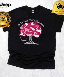 Breast Cancer Awareness In This Family No One Fight Alone Personalized T shirt