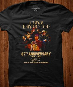 Clint Eastwood 67th anniversary 1954 2021 signatures thank you for the memories shirt