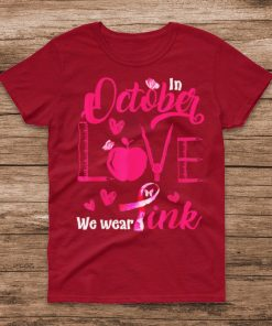 In October love we wear pink Butterfly Pink T Shirt