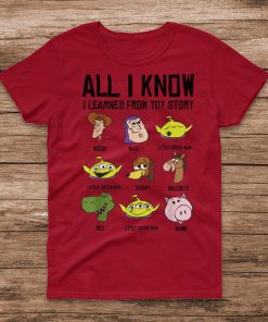 Official Disney Pixar Toy Story All I Know I Learned From Toy Story T Shirt