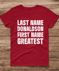 Official Family Surname Donaldson Funny Reunion Last Name Tag T Shirt