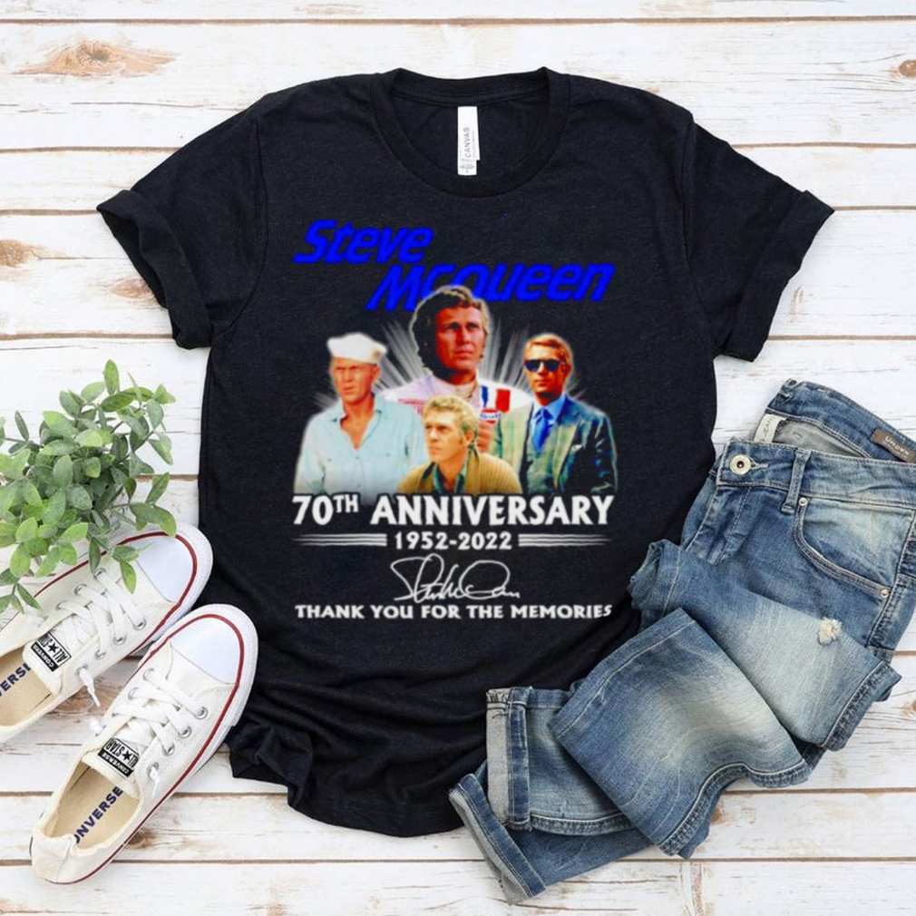 Steve Mcqueen 70th anniversary 1952 2022 signatures thank you for the memories shirt